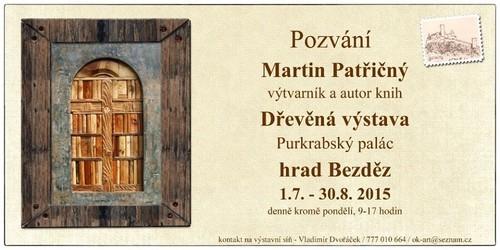 Drevena-vystava-Martin-Patricny-1-7-15_30-8-15-Bezdez.jpg